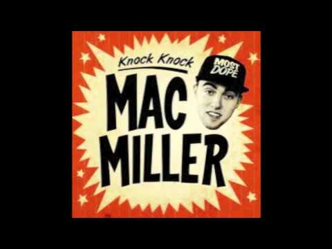 Knock Knock (Clean) - Mac Miller (TAKING REQUESTS) (HD)