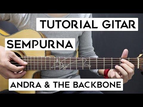 (Tutorial Gitar) ANDRA & THE BACKBONE - Sempurna | Lengkap Dan Mudah