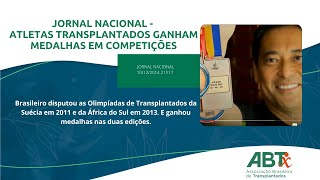 Jornal Nacional   Atletas transplantados ganham medalhas em competies