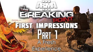 "Arma 3: DayZ Breaking Point │ First Impressions │ Part 1 │ ""A Fresh Experience!"""