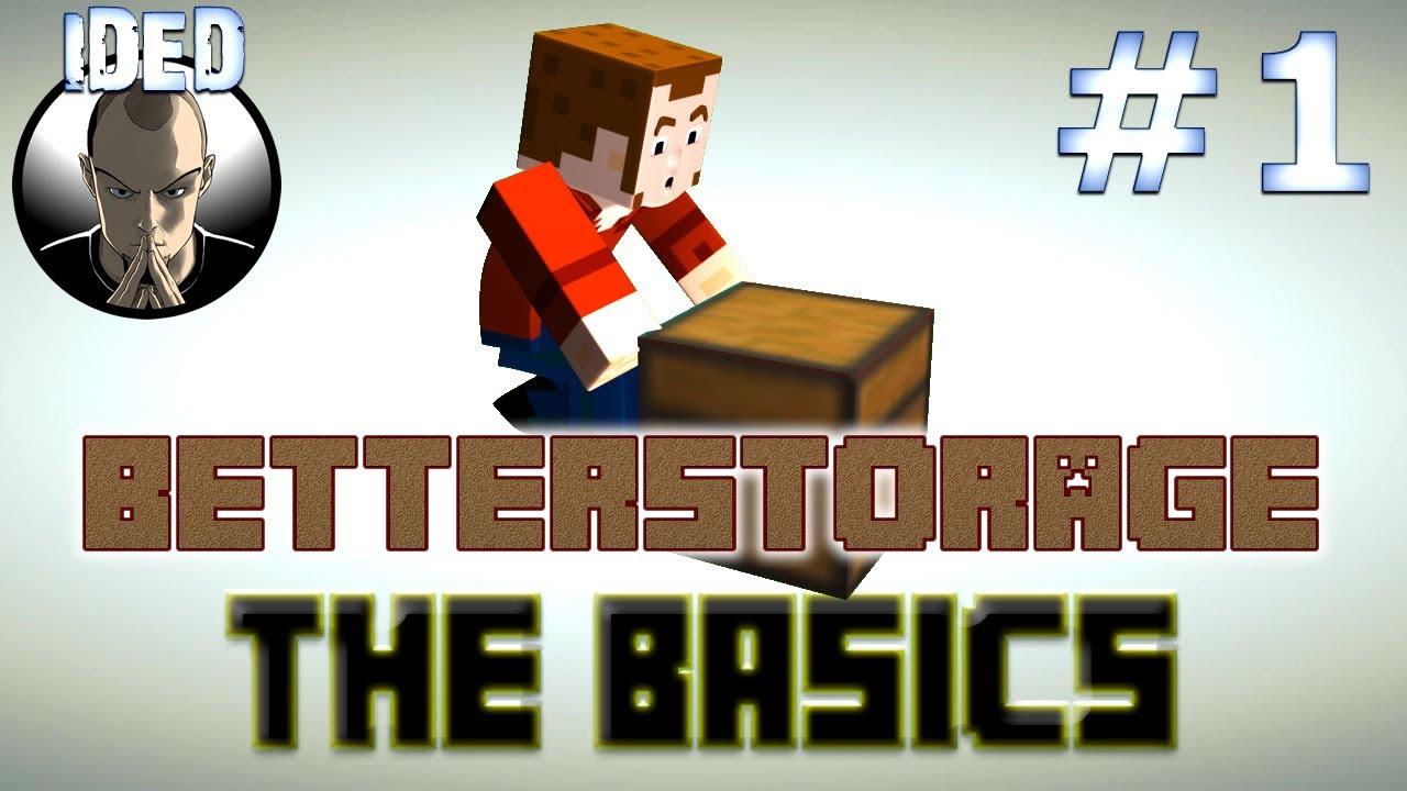 Video - Better Storage Tutorial - The Basics - Minecraft Mod
