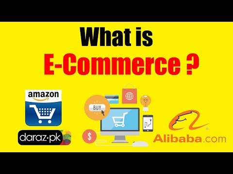 What is E Commerce in Urdu/Hindi - What is E Commerce Business in Urdu/Hindi - E Commerce Definition