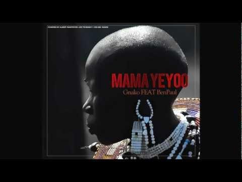 Gnako ft Ben Pol - Mama Yeyoo