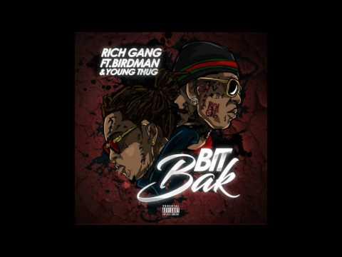 Young Thug- Bit Bak (Full Version CDQ) ft. Birdman