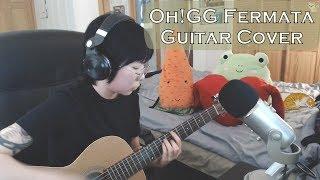 소녀시대-OH!GG Fermata (쉼표) Guitar Cover w/ Tab