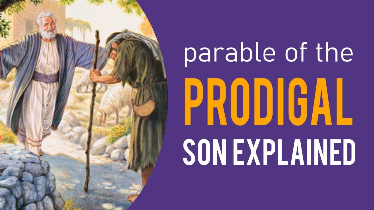 Parable of the Prodigal Son Explained (Parables of Jesus) - YouTube