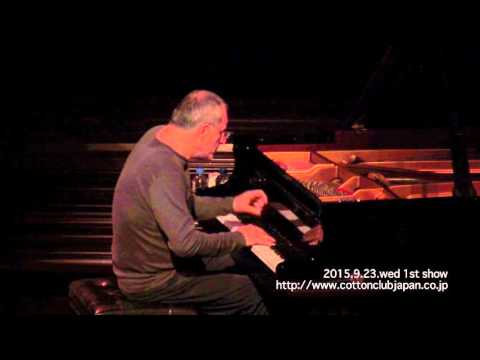ENRICO PIERANUNZI - piano solo -: LIVE @ COTTON CLUB JAPAN  (Sep.23,2015)