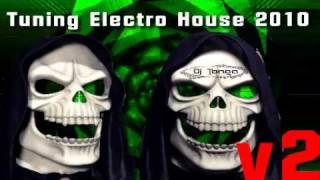 Musica Electronica Tuning House 2010 V2 Mix Dj Tonga
