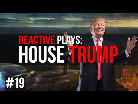 Reactive Plays: After The End (CK2) - House Trump - Part: 19