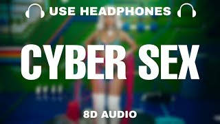 Doja Cat - Cyber Sex (8D Audio)