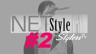 NETSTYLE by StylersTV E2 S1