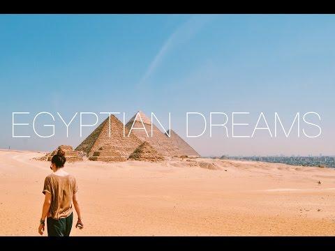 Egyptian Dreams - Egypt Travel Vlog - 2016