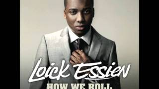 Loick Essien ft.Tanya Lacey - How we roll (Remix)