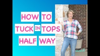 How to Half Tuck In Your Shirts (2 Methods)