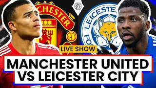 Manchester United 1-2 Leicester City | LIVE Stream Watchalong