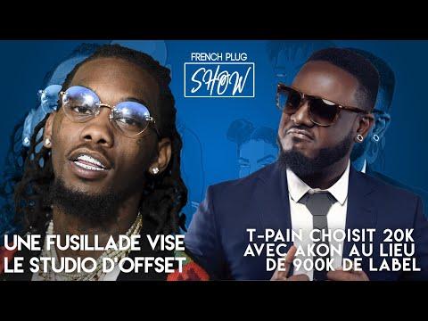 Une fusillade vise le studio d'Offset, T-Pain choisit 20K avec Akon au lieu de 900K de label