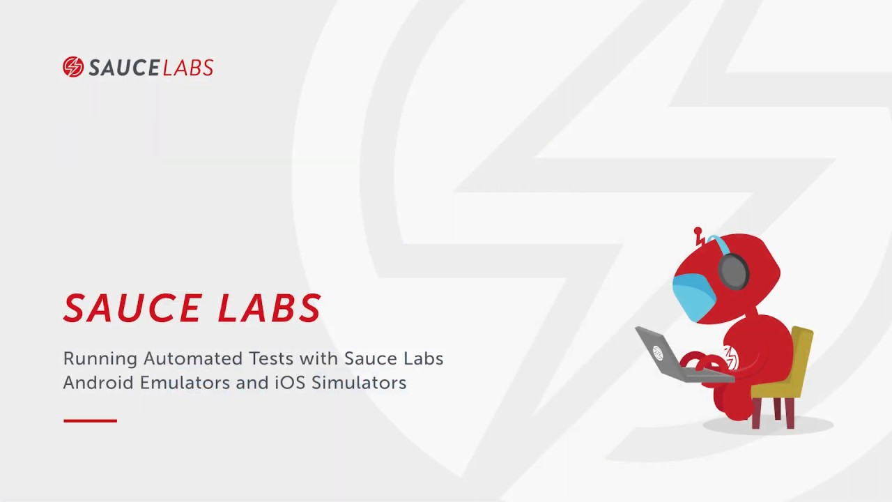 Running Automated Tests with Sauce Labs Android Emulators and iOS Simulators