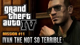 GTA 4 - Mission #11 - Ivan the Not So Terrible (1080p)