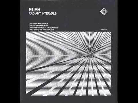 Eleh - Measuring The Immeasurable
