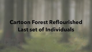 My Singing Monsters - Cartoon Forest Reflourished - Last Set of Individuals (Ft.People) (Read Desc)