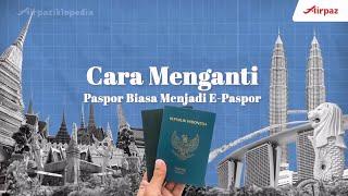 Cara Mudah Mengganti Paspor Biasa Menjadi E-Paspor