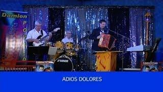 Damien Poyard - Adios Dolores (Le Calicoba)