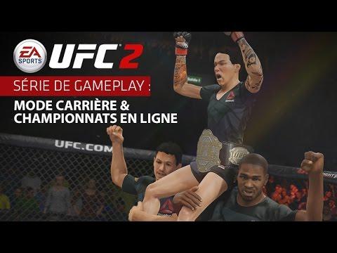 EA SPORTS UFC 2 | Série Gameplay : Mode Carrière & Championnats en Ligne