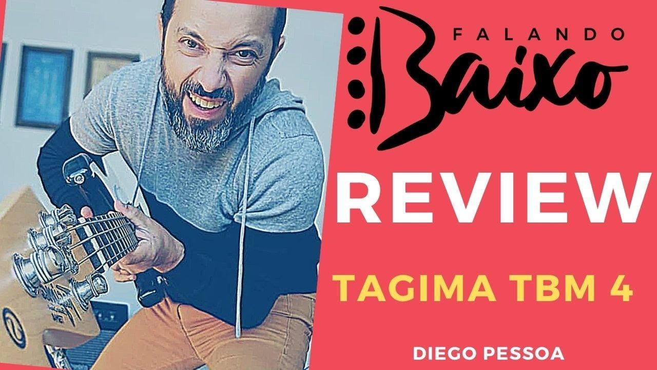 Tagima TBM 4 - Review - Falando Baixo - Diego Pessoa