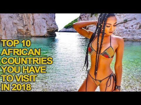 Top 10 African Countries You Have to Visit in 2018