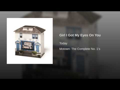 Girl I Got My Eyes On You
