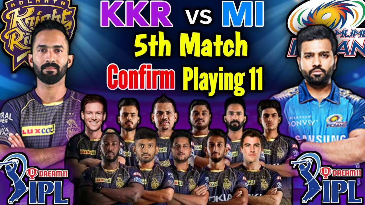 Dream11 IPL 2020 KKR vs MI Match Playing 11 | Kolkata Knight Riders 11 | KKR vs MI Match 2020