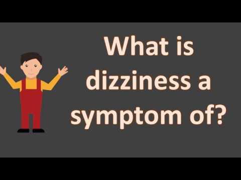 what-is-dizziness-a-symptom-of-?-|-best-health-faqs