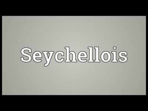 Seychellois Meaning