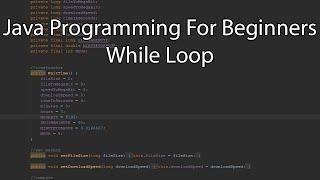 Java Programming For Beginners - While Loop
