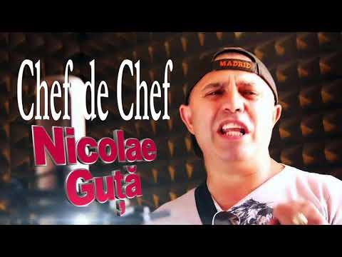 Nicolae Guta - Chef de Chef, Super Colaj