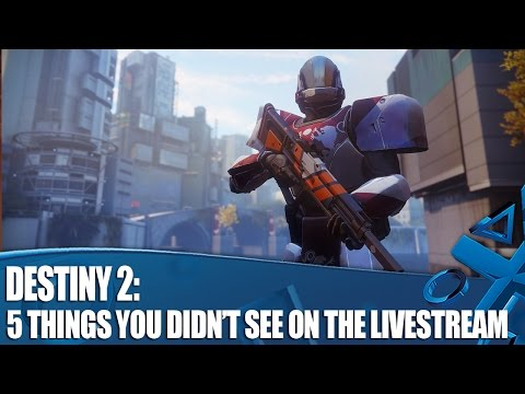 Destiny 2 - 5 Things You Didn't See On The Livestream