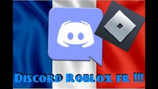I OPEN A SERVER DISCORD ROBLOX FRANCAIS OPEN TO ALL !!!