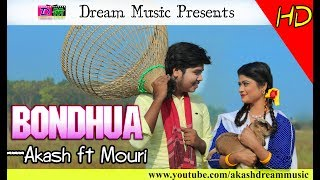 Bondhuaa | Akash Mahmud | Mouri | Dream Music Official Music Video | Full HD 1080p-Youtube