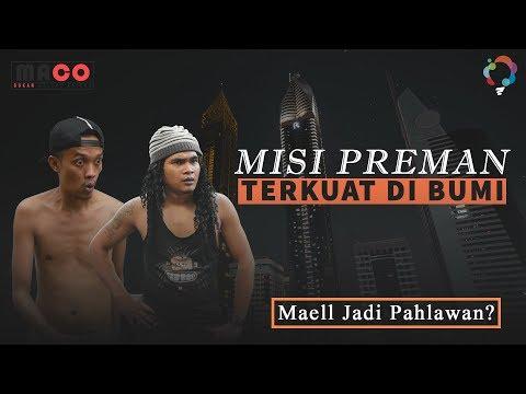 MISI PREMAN TERKUAT DI BUMI | MAEL JADI PAHLAWAN ???
