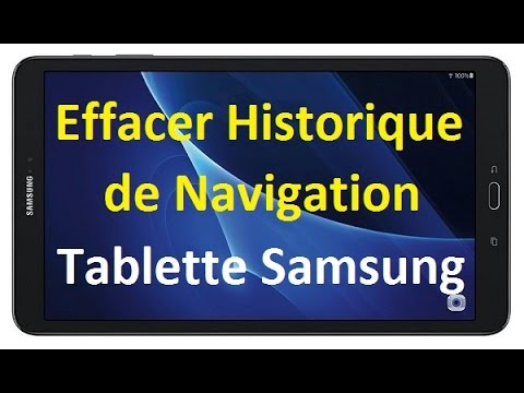 comment supprimer l 39 historique de navigation sur une tablette samsung galaxy android youtube. Black Bedroom Furniture Sets. Home Design Ideas
