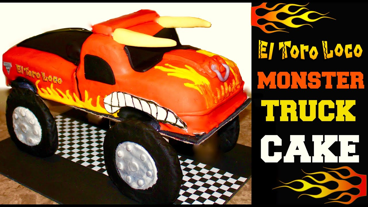 Monster Jam El Toro Loco Monster Truck Cake YouTube