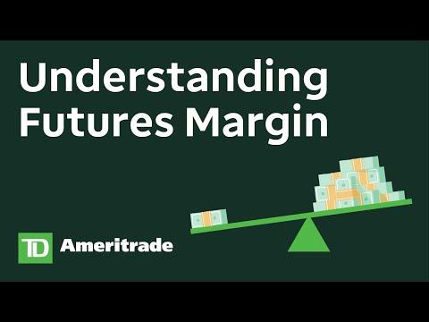 Understanding Futures Margin    Fundamentals of Futures Trading Course