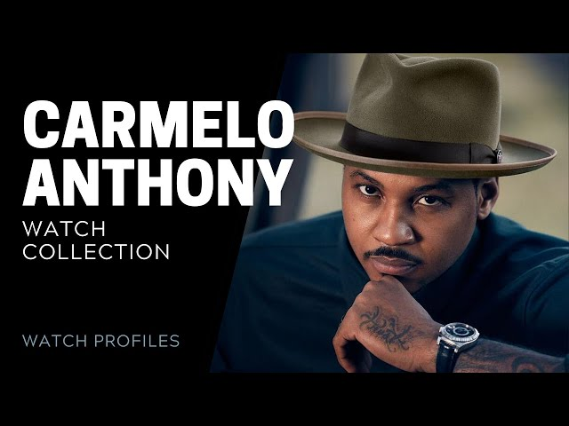 Carmelo Anthony Watch Collection | SwissWatchExpo [Watch Collection]