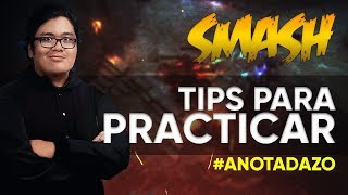 SmasH comparte TIPS para practicar!