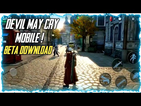 DEVIL MAY CRY MOBILE DOWNLOAD ON ANDROID | DEVIL MAY CRY MOBILE APK+DATA (BETA) DOWNLOAD ON ANDROID