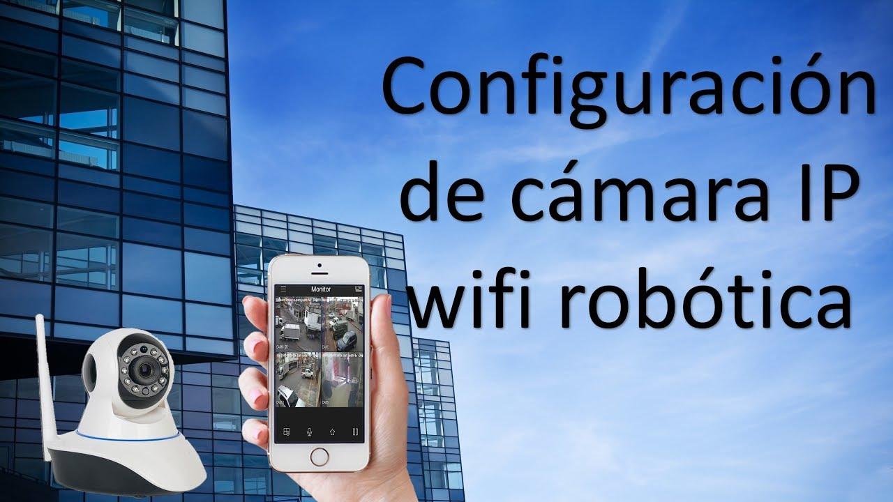 Como Configurar Camara Wifi Ip Robotica Con La Aplicacion Yoosee Y Camera Hd 720p Cctv With Yy2p App Review De