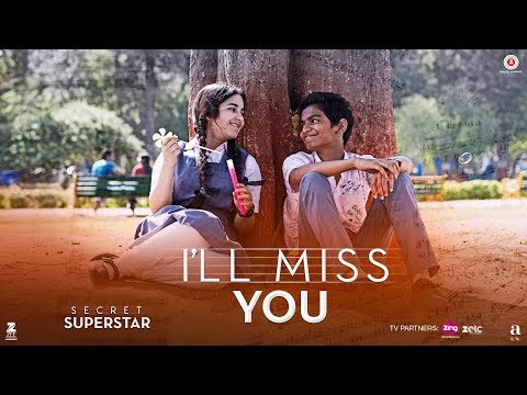 I'll Miss You Song Lyrics From Secret Superstar