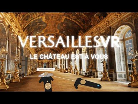 """""""VersaillesVR : le Château est à vous"""""""