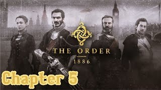 The Order: 1886 - Chapter 5: Agamemnon Rising - HD Walkthrough (Hard)