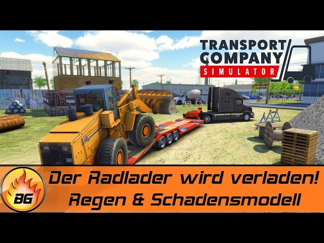 TRANSPORT COMPANY SIMULATOR #2: Der Radlader wird verladen! | Logistik Simulator | First Look [HD]
